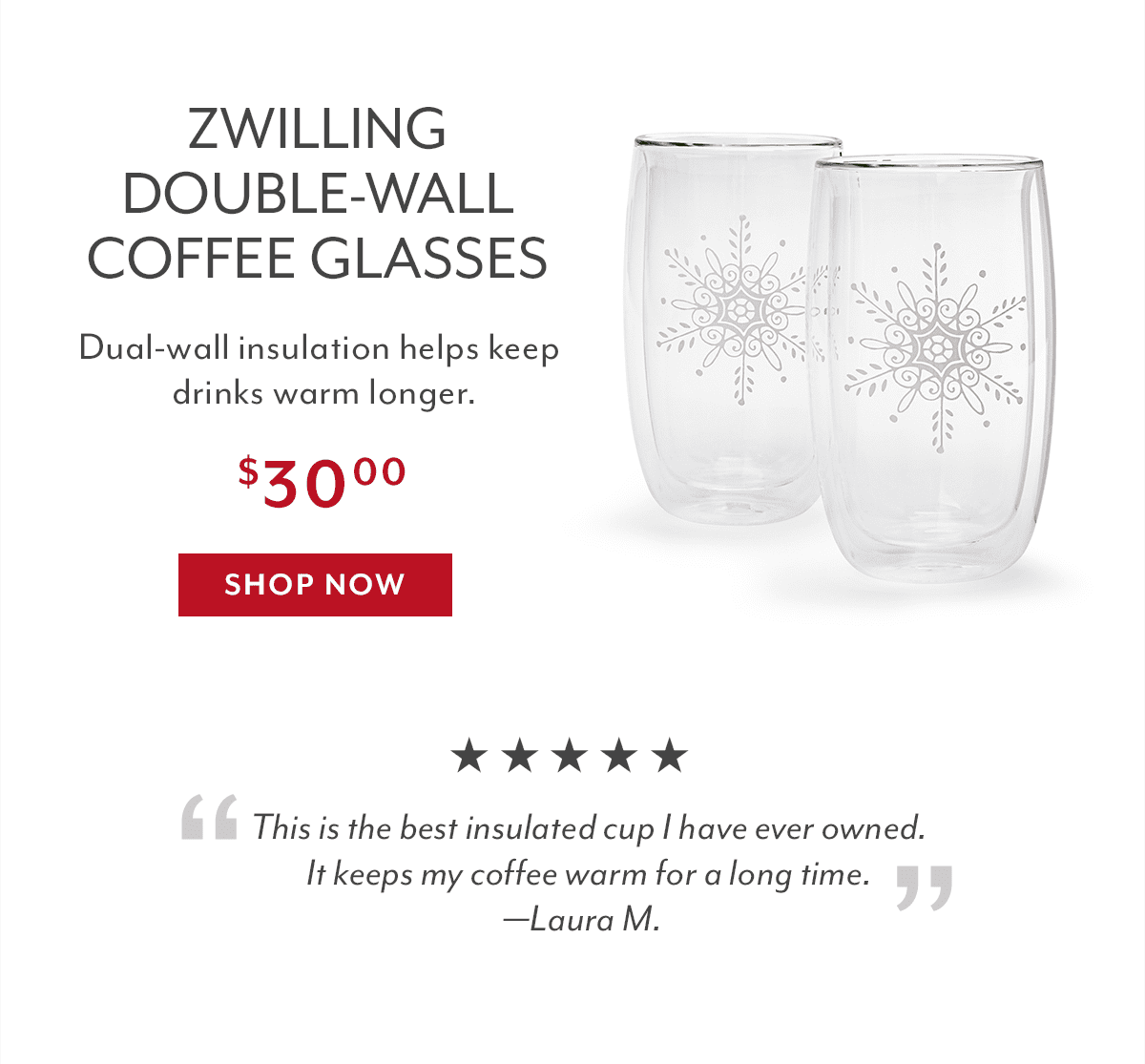 Zwilling J.A. Henckels Snowflake Double-Wall