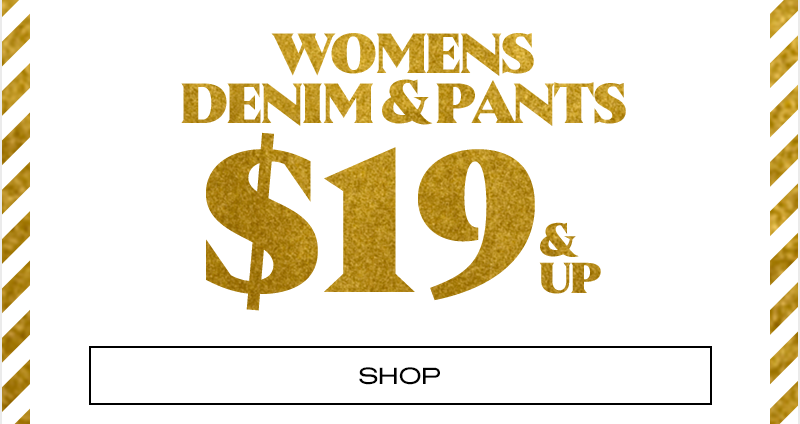Womens denim $19 and up