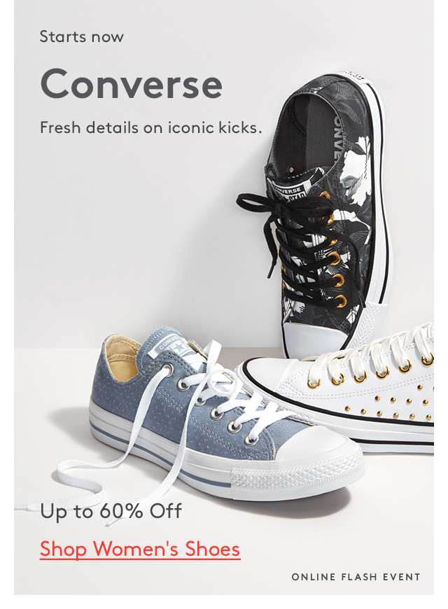 Starts now | Converse | Fresh details on iconic kicks. | Up to 60% Off | Shop Women's Shoes | Online Flash Event