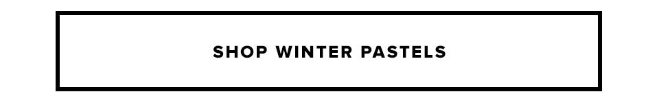 Shop Winter Pastels