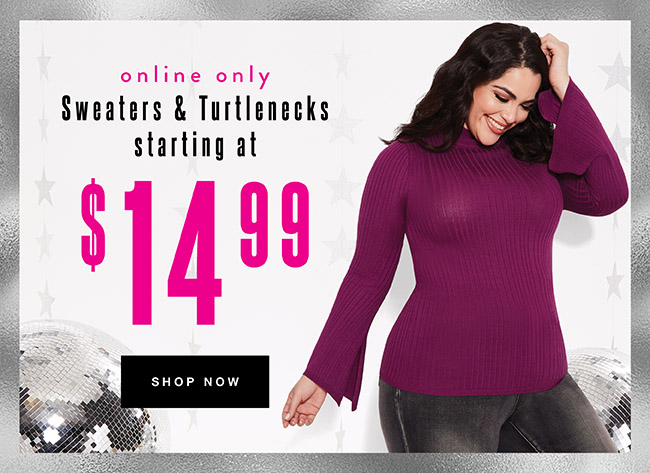 Sweaters & Turtlenecks starting at $14.99 (Online only) - Shop Now