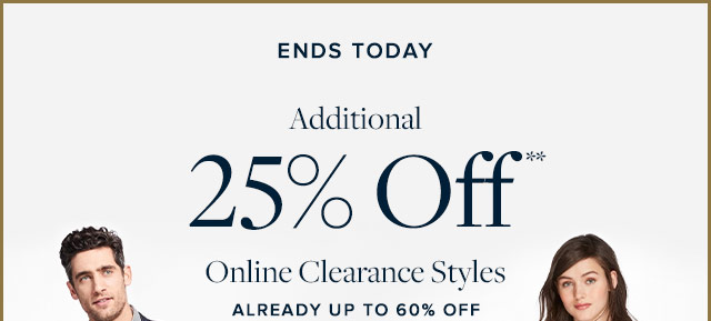 ADDITIONAL 25% OFF** ONLINE CLEARANCE STYLES