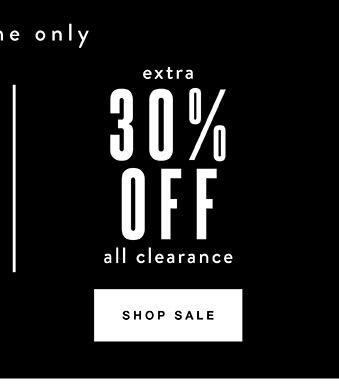 Extra 30% off all clearance - Find a store