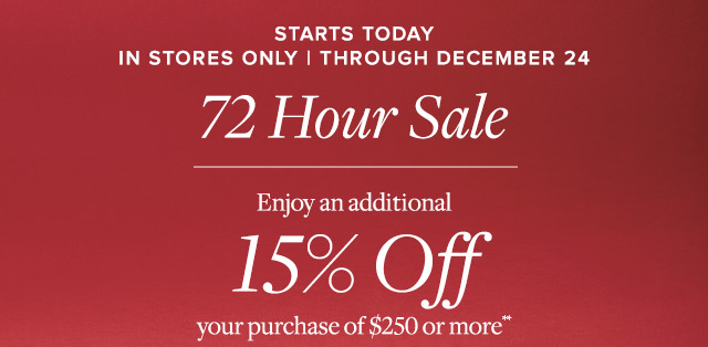 STARTS TODAY | 72 HOUR SALE