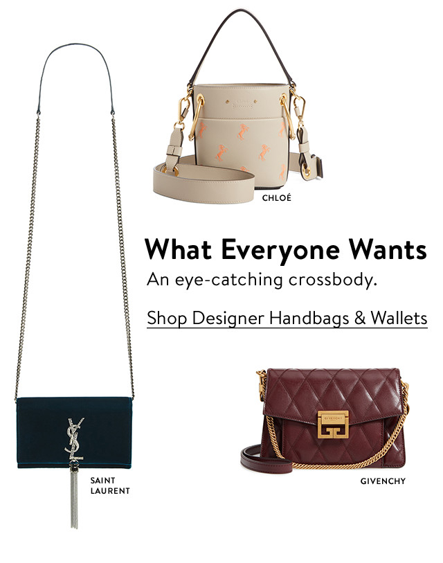 What everyone wants: designer crossbody bags.