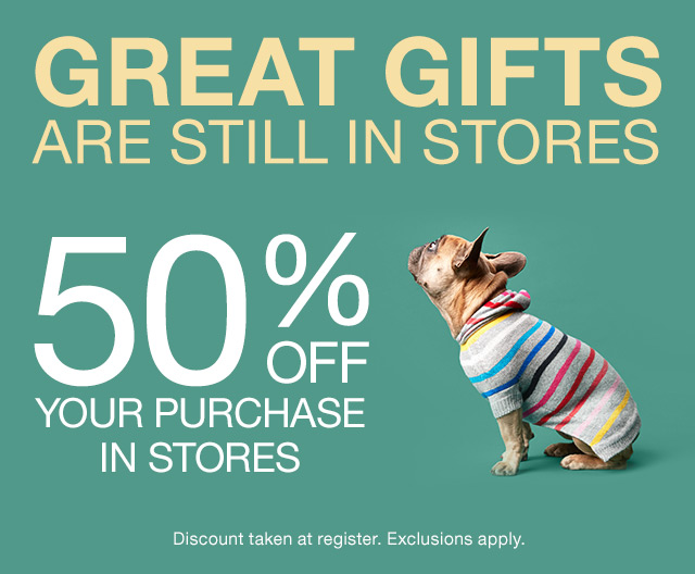 GREAT GIFTS ARE STILL IN STORES