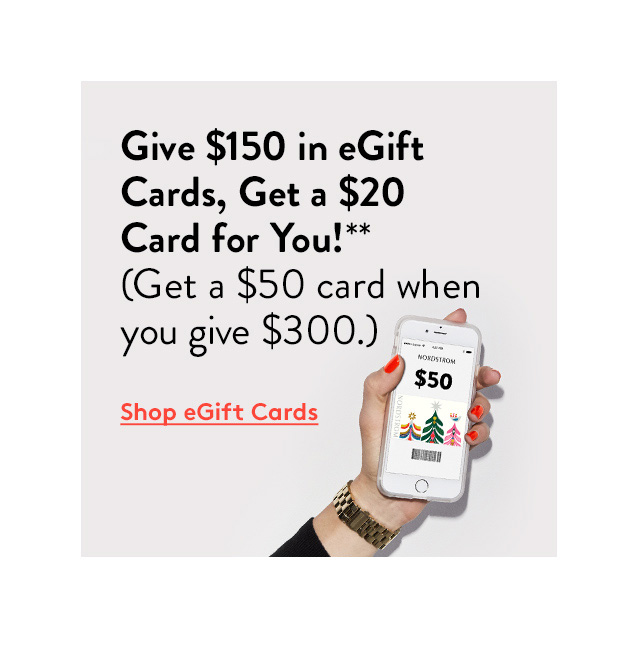 Give $150 in eGift Cards, Get a $20 Card for You!** (Get a $50 card when you give $300.) | Shop eGift Cards