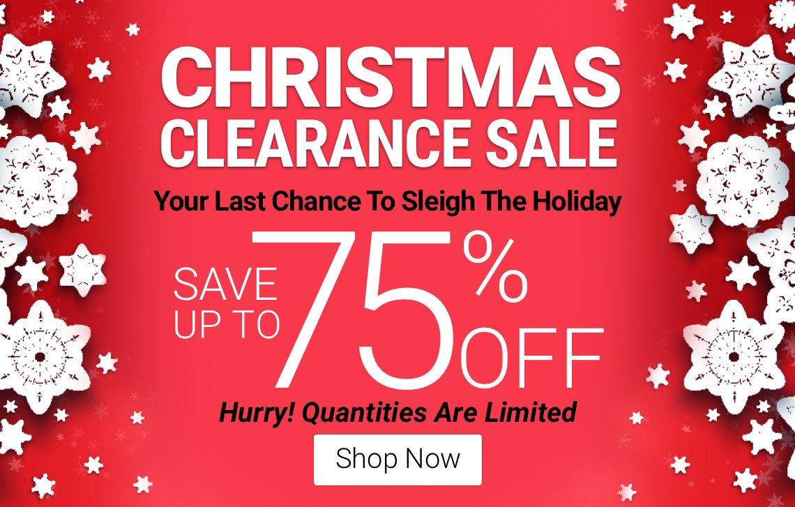 Christmas Clearance Starts Now