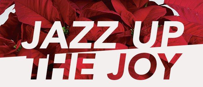 Jazz Up The Joy