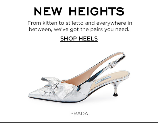 From Stiletto to Kitten - Shop Heels