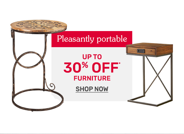 Shop up to thrity percent off furniture.