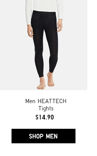 MEN HEATTECH TIGHTS $14.90 - SHOP MEN