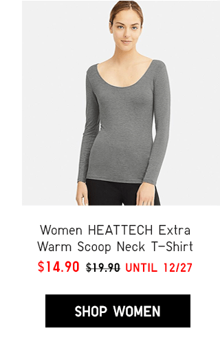 WOMEN HEATTECH EXTRA WARM SCOOP NECK T-SHIRT $14.90 - SHOP WOMEN