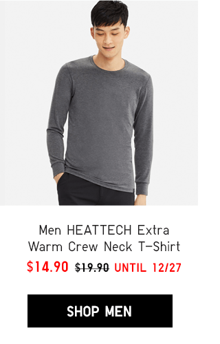 MEN HEATTECH EXTRA WARM CREW NECK T-SHIRT $14.90 - SHOP MEN