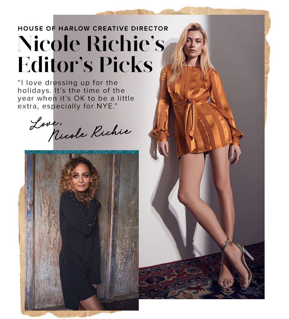 House of Harlow Creative Director Nicole Richie's Editor's Picks. Love, Nicole Richie.