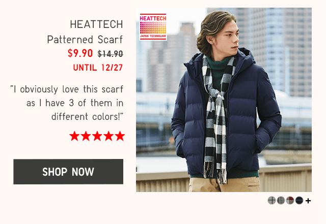 HEATTECH PATTERNED SCARF $9.90 - SHOP NOW