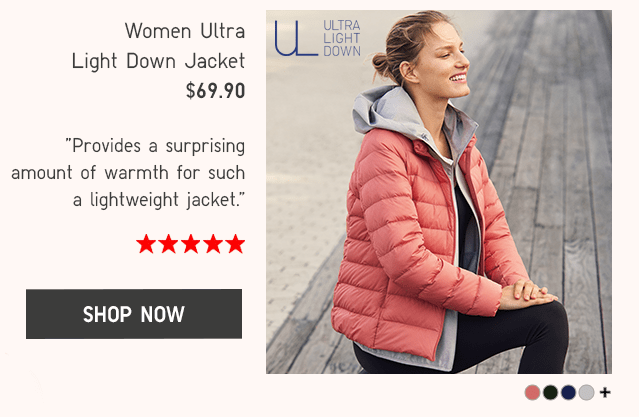 WOMEN ULTRA LIGHT DOWN JACKET $69.90 - SHOP NOW