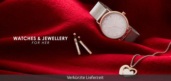 Watches & Jewellery for her