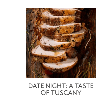 Date Night: A Taste of Tuscany