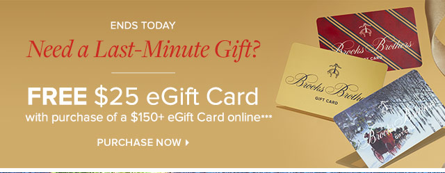 ENDS TODAY | FREE $25 EGIFT CARD