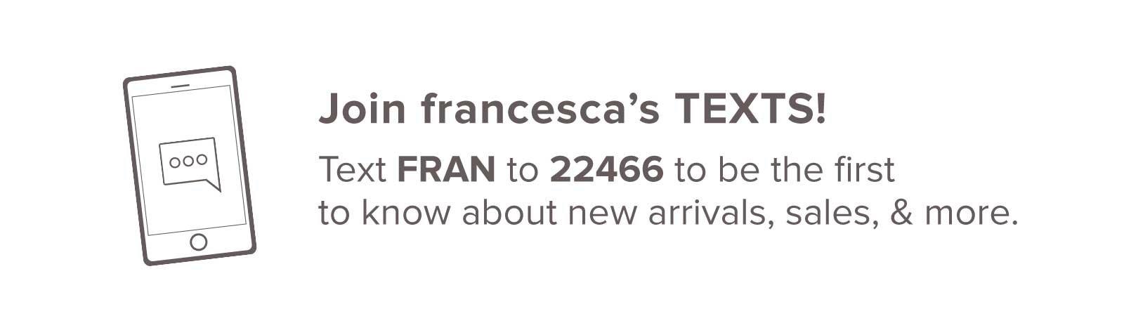 Join francesca's TEXTS!