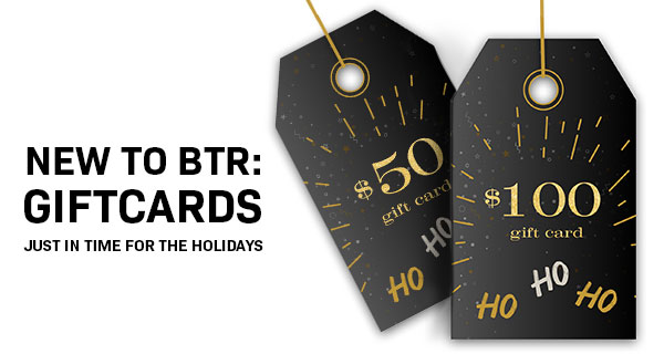 BTR GIFT CARDS