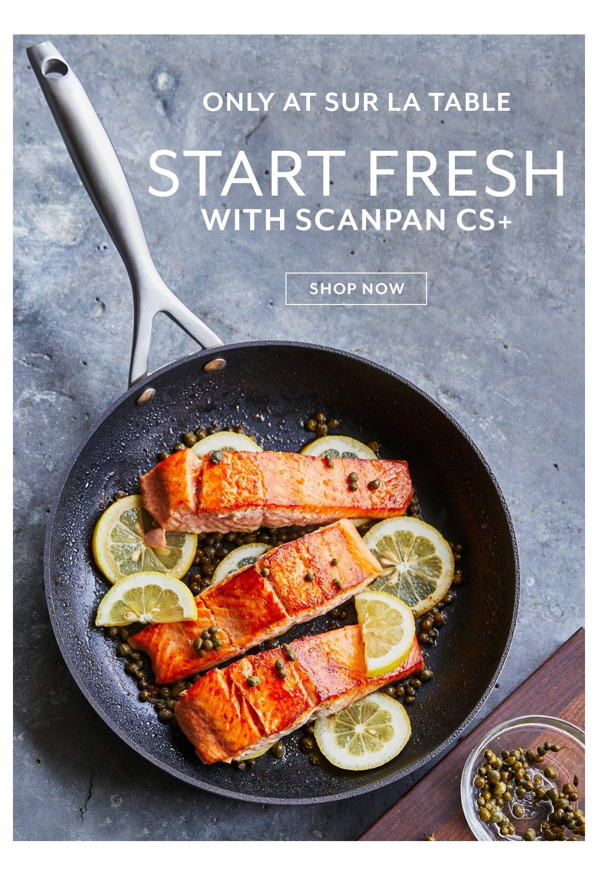 Start Fresh with Scanan CS