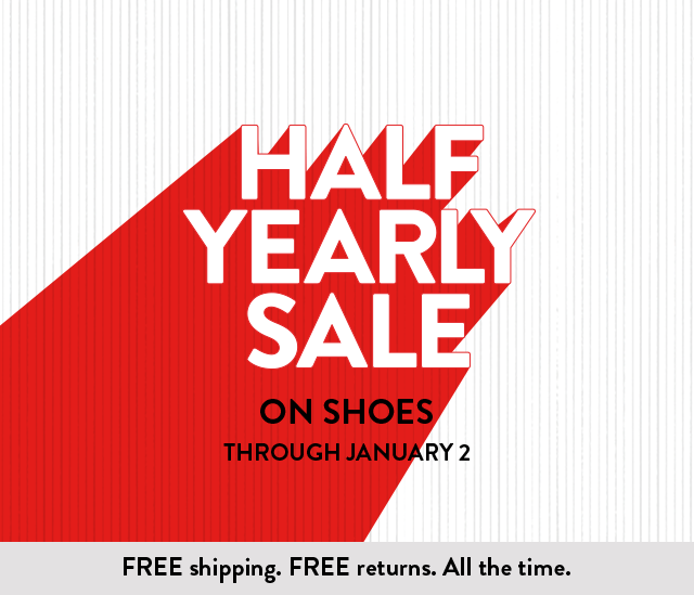 Shop shoes in your size at the Half-Yearly Sale