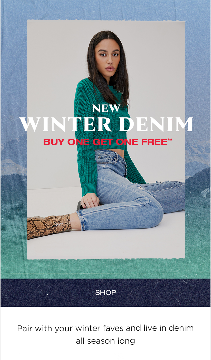 New Winter Denim BOGO Free** - Shop
