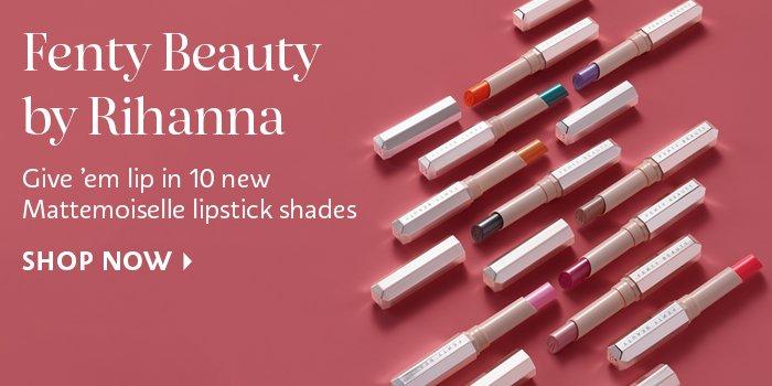 Shop Now Fenty New Mattemoiselle lipsticks