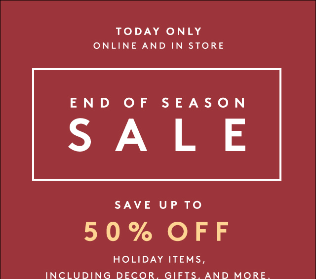 Big savings on festive pieces.