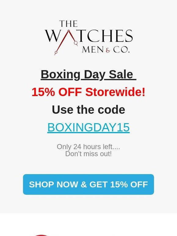 cf7da9d99a71f The Watches Men   Co  DON T MISS OUT....24 Hours Left to Save 15 ...