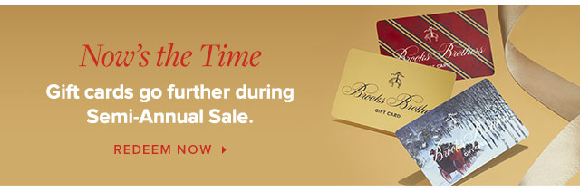 GIFT CARDS GO FURTHER DURING SEMI-ANNUAL SALE.