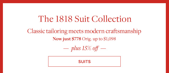THE 1818 SUIT COLLECTION