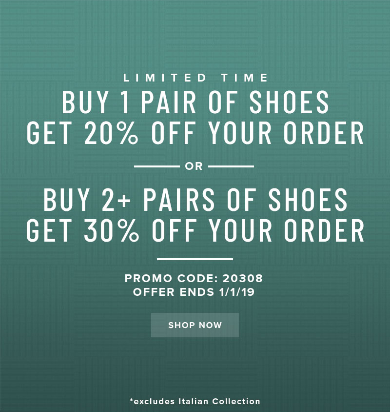 Limited time only! Buy 1 pair of shoes, get 20% off your order. Buy 2 or more pairs, get 30% off! Use promo code 20308 at checkout. Display images to learn more!