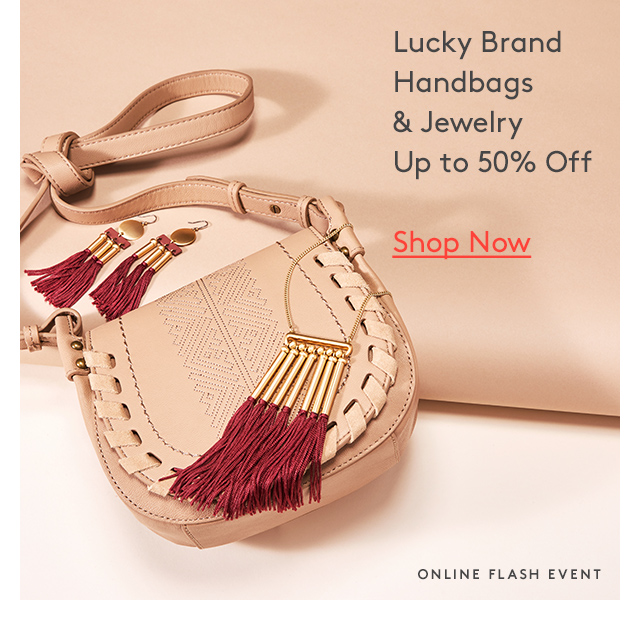 Lucky Brand | Handbags | Up to 50% Off | Shop Now | Online Flash Event