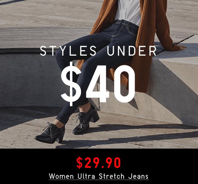 STYLES UNDER $40 - $29.90 WOMEN ULTRA STRETCH JEANS