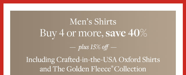 MEN'S SHIRTS, BUY 4 OR MORE, SAVE 40%