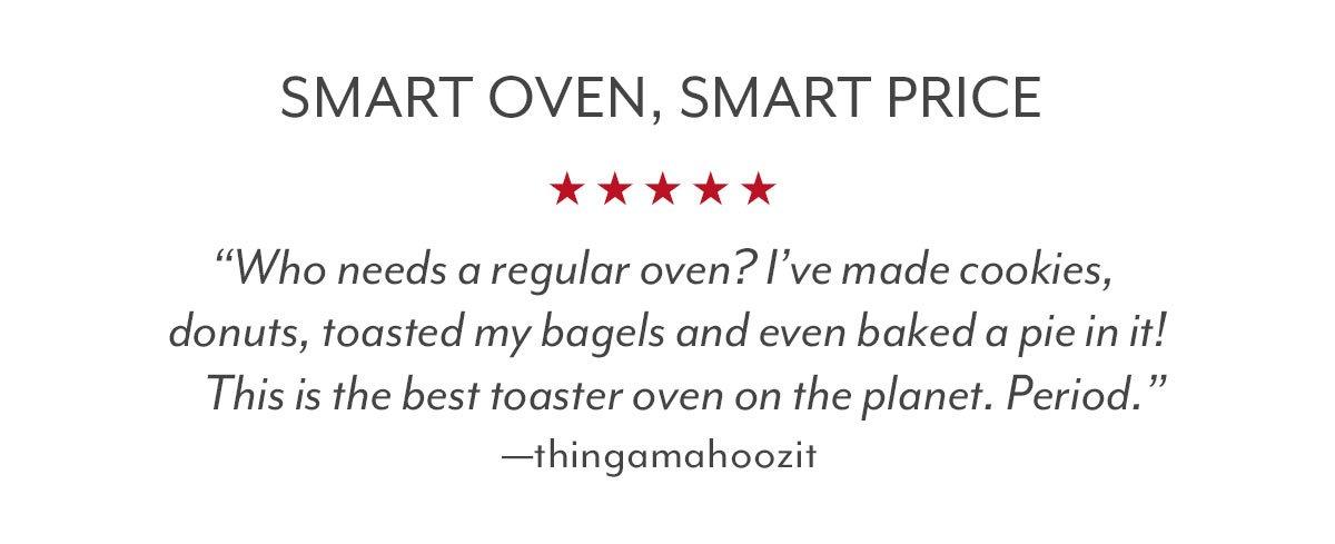 Smart Oven, Smart Price