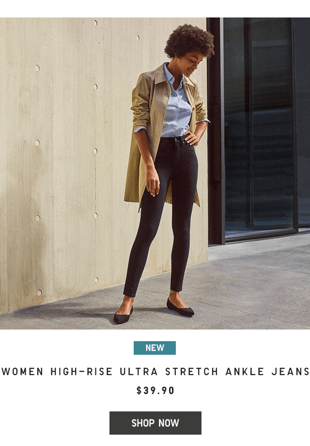 WOMEN HIGH-RISE ULTRA STRETCH ANKLE JEANS $39.90 - SHOP NOW