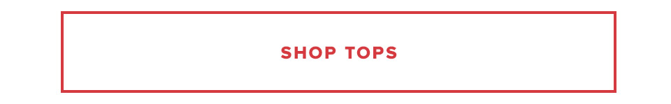 Shop the Sale By Category: Shop Tops.
