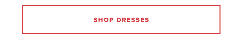 Shop the Sale By Category: Shop Dresses.