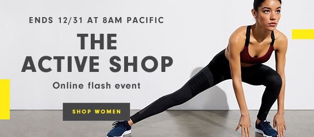 Ends 12/31 at 8AM Pacific | The Active Shop | Online flash event | Shop Women