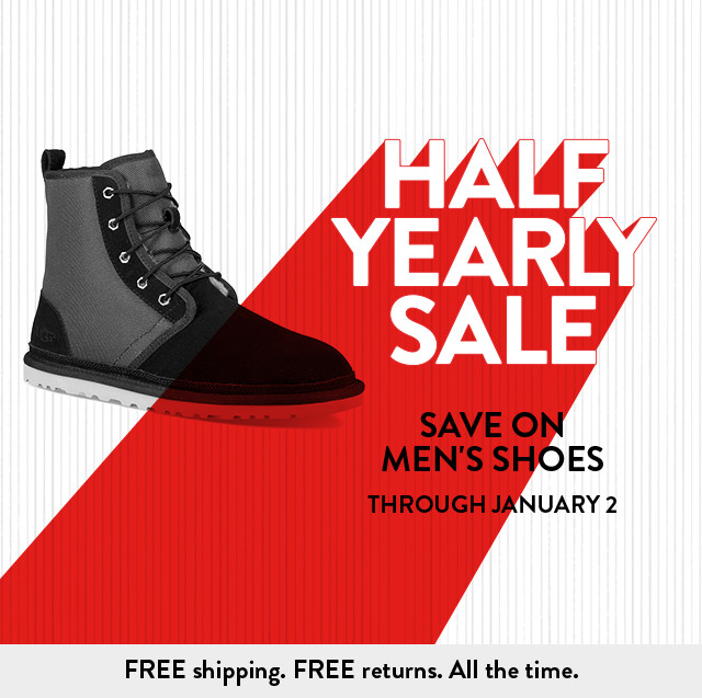HALF YEARLY  SALE - SAVE ON MEN'S SHOES THROUGH JANUARY 2 - FREE shipping. FREE returns. All the time.