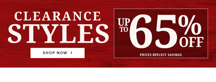 Clearance Styles Up to 65% Off