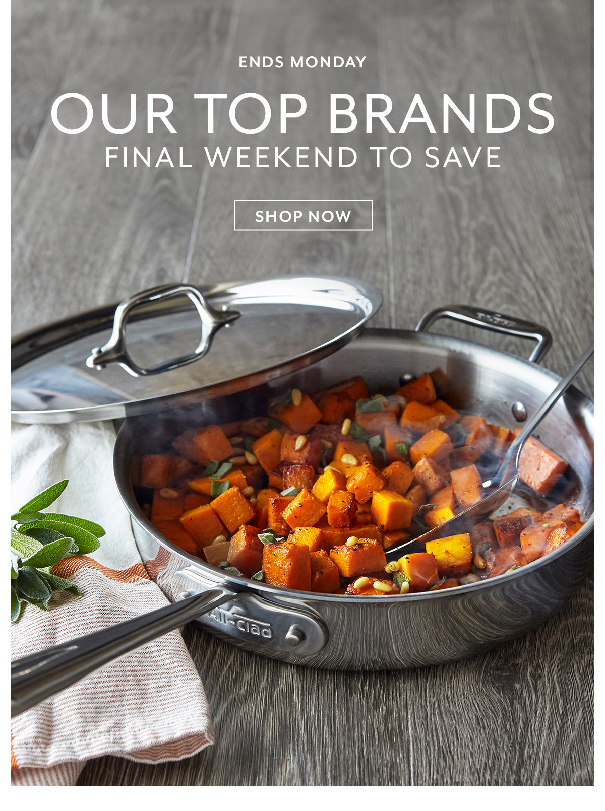Our Top Brands • Final Weekend to Save