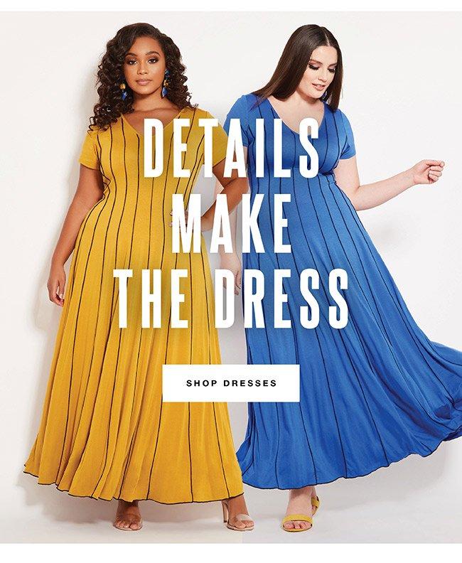 Details make the Dress - Shop Now