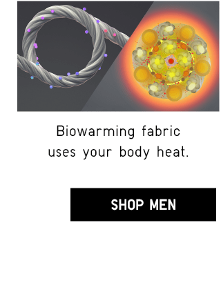 BIOWARMING FABRIC USES YOUR BODY HEAT. - SHOP MEN