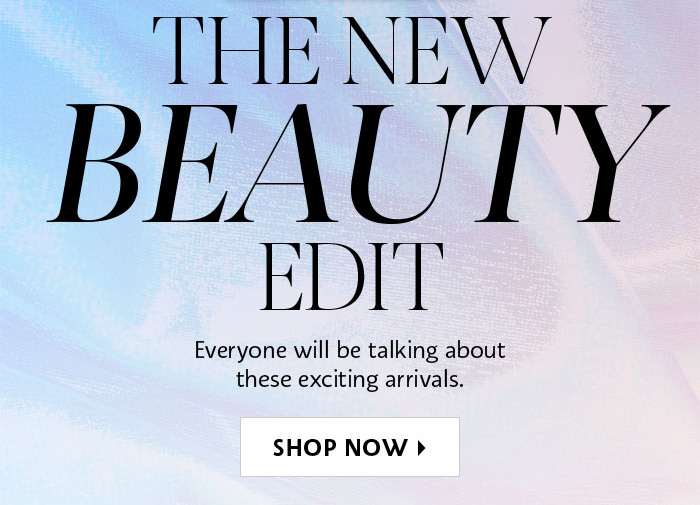The New Beauty Edit