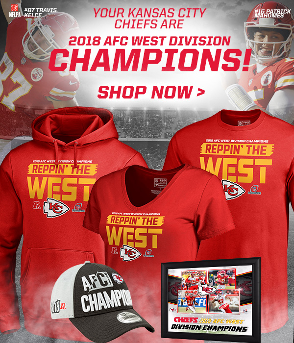 a271b9cf0fb4c9 Kansas City Chiefs: Chiefs are THE 2018 AFC West Division Champions ...